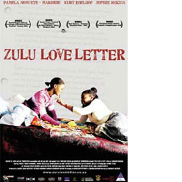 Zulu Love Letter a film by Ramadan Suleman Poster