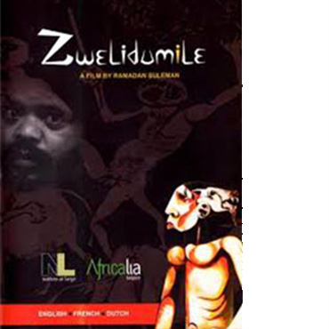 Zwelidumile a film by Ramadan Suleman Poster